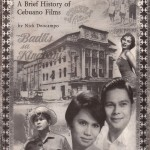 "Films from a ""Lost"" Cinema: A Brief History of Cebuano Films"